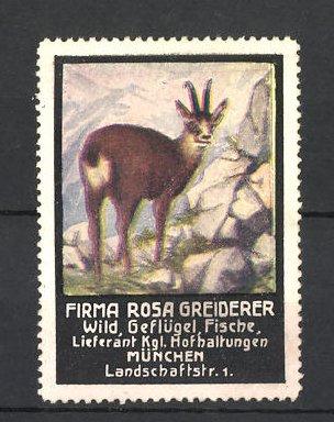 Reklamemarke Firma Rosa Greiderer, Lieferant für Wild und Geflügel, München, Gemse