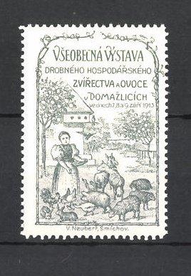 Reklamemarke Vseobecna Vystava 1913, Drobneho Hospodarskeho, Bäuerin füttert Tiere