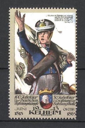 Reklamemarke Befreiungskriege, 100 Jahrfeier 1813-1913, Kelheim, Soldat mit Fahne 0