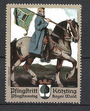 Künstler-Reklamemarke Pfingstritt Kötzing, Reiter mit Fahne und Wappen 0