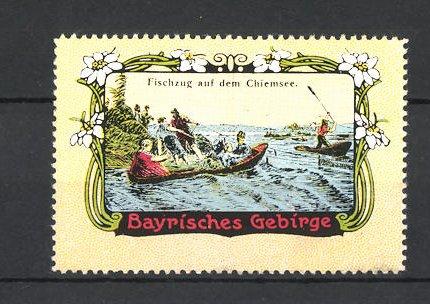 Reklamemarke Bayrisches Gebirge, Fischzug auf dem Chiemsee 0
