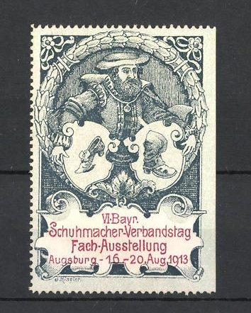 Reklamemarke Augsburg, VI. Bayr. Schuhmacher-Verbandstag Fach-Ausstellung 1913, Schuhmacher