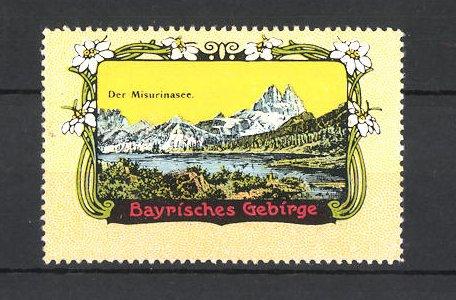 Reklamemarke Bayrisches Gebirge, der Misurinasee