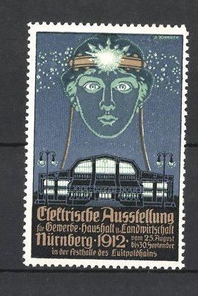 Reklamemarke Nürnberg, Elektrische Ausstellung f. Gewerbe und Landwirtschaft 1912, Messehalle 0