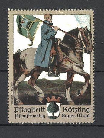 Künstler-Reklamemarke Pfingstritt Kötzting, Reiter mit Flagge und Wappen
