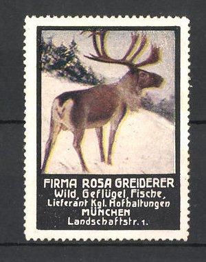 Reklamemarke Firma Rosa Greiderer, Lieferant für Wild, Geflügel und Fische in München, Elch im Schnee