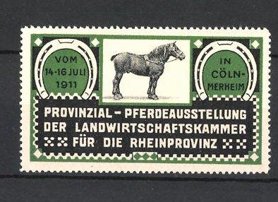 Reklamemarke Cöln-Merheim, Provinzial-Pferdeausstellung 1911, Pferd mit Zaumzeug 0