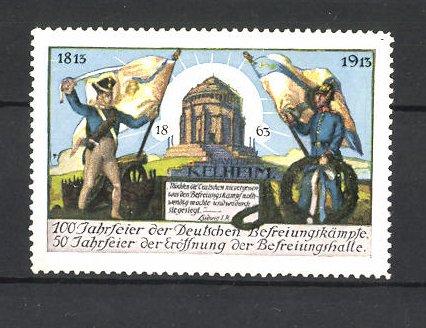 Reklamemarke Befreiungskriege, 100 Jahrfeier 1813-1913, Befreiungshalle Kelheim