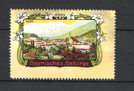 Reklamemarke Bayrisches Gebirge, Blick auf Ischl
