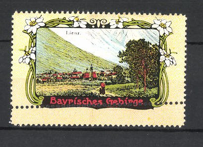 Reklamemarke Bayrisches Gebirge, Blick auf Lienz