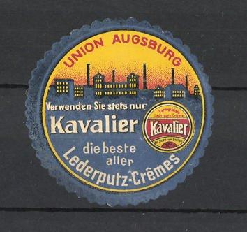Reklamemarke Kavalier, beste aller Lederputz-Creme, Firma Union Augsburg, Ortssilhouette