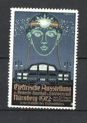 Künstler-Reklamemarke Nürnberg, Elektrische Ausstellung 1912, Messehalle und beleuchteter Frauenkopf