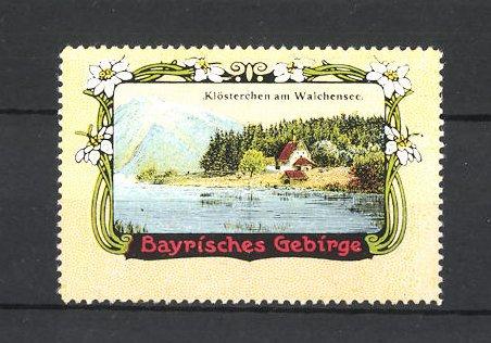 Reklamemarke Bayrisches Gebirge, Klösterchen am Walchensee