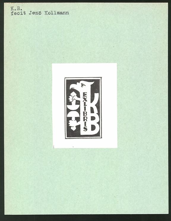 Exlibris von Jenö Kollmann für K.B., Figur mit Stempeln und Initialien