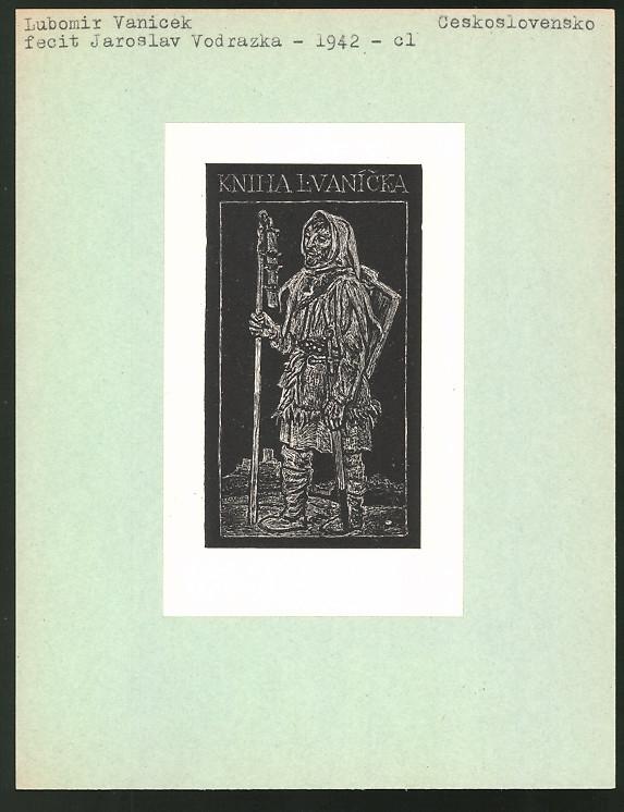 Exlibris von Jaroslav Vodrazka für Lubomir Vanicel, Söldner mit Schwert und Stabwaffe auf Wanderschaft