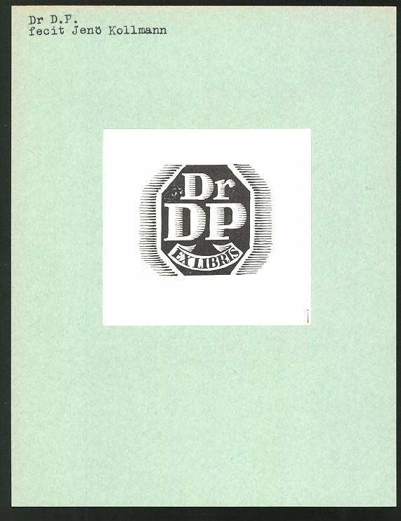 Exlibris von Jenö Kollmann für Dr. D.P., Initialien