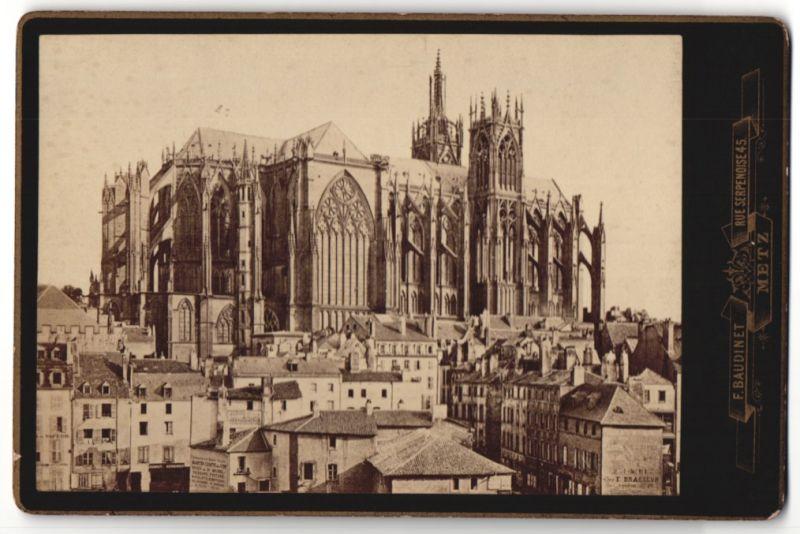 Fotografie F. Baudinet, Metz, Ansicht Metz, Blick zur Kathedrale