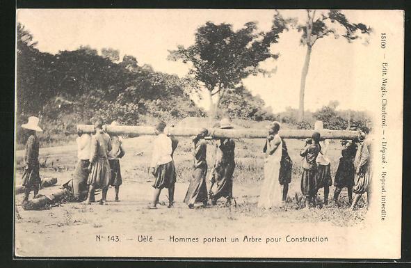 AK Uèlé, Hommes portant an Arbre pour Construction 0