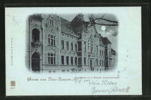 Mondschein-AK Neuruppin, Kreishaus m. d. Königl. Landratsamt