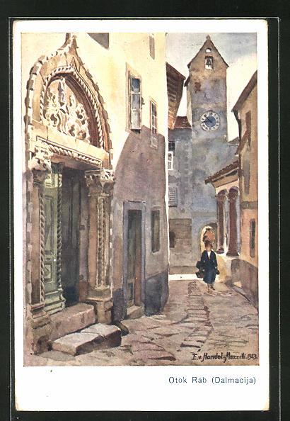 Künstler-AK Edo v. Handel-Mazzetti: Otok Rab, Dalmacija, Strassenpartie