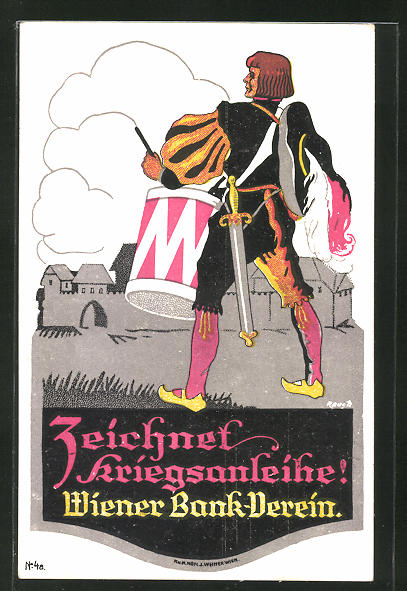 AK Wien, Zeichnet Kriegsanleihe, Wiener Bank-Verein, Soldat in Uniform mit Trommel und Schwert
