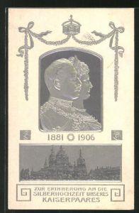 Präge-AK Kaiser Wilhelm II. und Kaiserin Auguste Viktoria, Silberhochzeit 1906