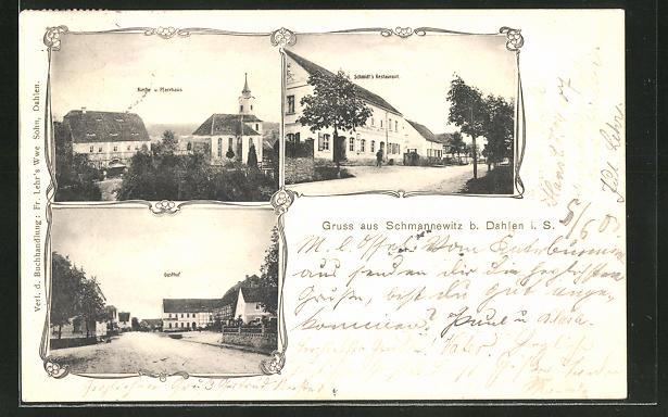 AK Schmannewitz i. Sa., Kirche und Pfarrhaus, Schmidt's Restaurant und Gasthof 0