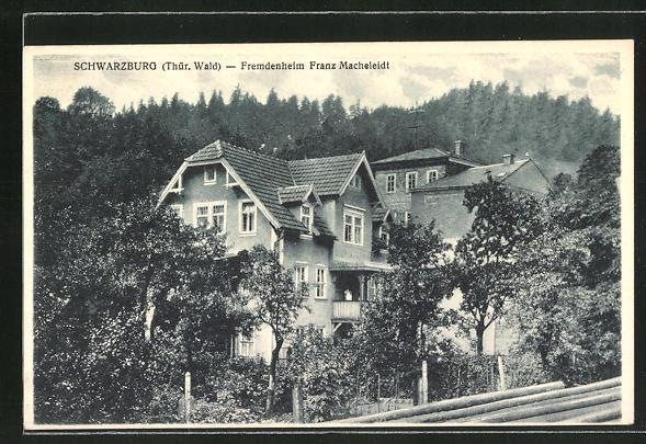 AK Schwarzburg i. Thür. Wald, Blick aufs Hotel Fremdenheim Franz Macheleidt 0