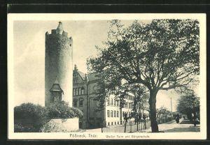 AK Pössneck i. Thür., Weisser Turm und Bürgerschule