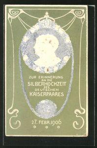 AK Kaiser Wilhelm II. mit Kaiserin, Erinnerung an die Silberhochzeit 1906
