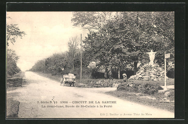 AK Circuit de la Sarthe, La demi-lune, Route de St-Calais á la Ferte, Autorennen