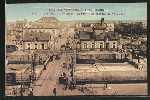 AK Cherbourg, le Pont Tournant et Rue du Val-de-Sair, Strassenbahn 0