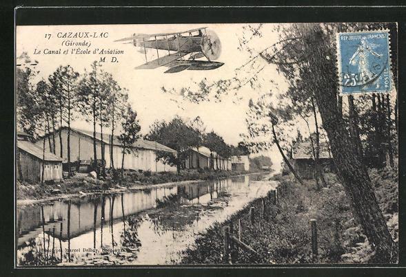 AK Cazaux-Lac, La Canal et l'Ecole d'Aviation, Wasserflugzeug 0