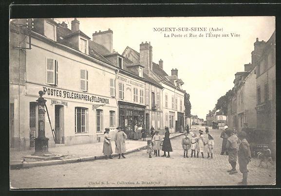 AK Nogent-sur-Seine, La Poste et Rue de l'Etape aux Vins 0