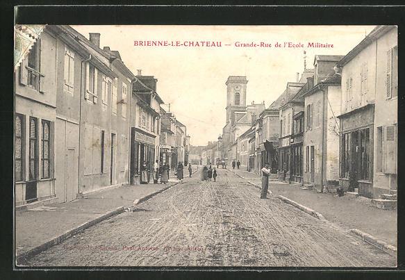 AK Brienne-le-Chateau, Grande-Rue de l'Ecole Militaire 0
