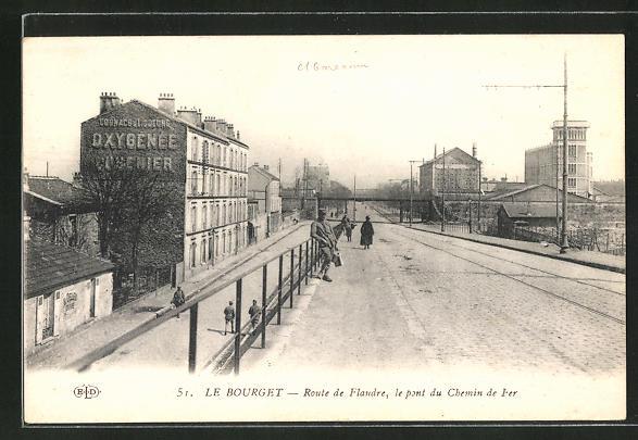 AK Le Bourget, Route de Flandre, le pont du Chemin de Fer 0