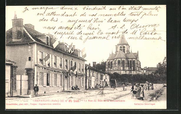 AK Chavanges, La Rue du Bois et la Gendarmerie 0