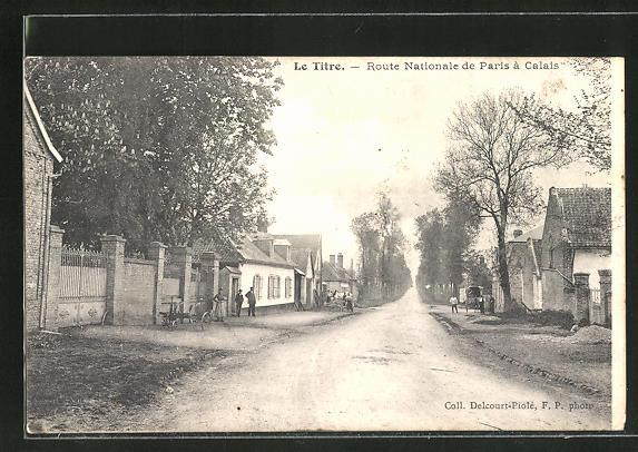 AK Le Titre, Route Nationale de Paris a Calais 0