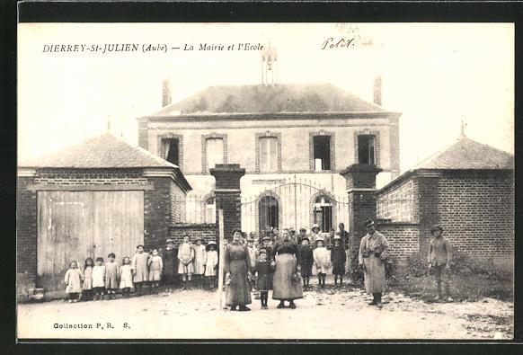 AK Dierrey-St-Julien / Aube., La Mairie et L'Ecole 0