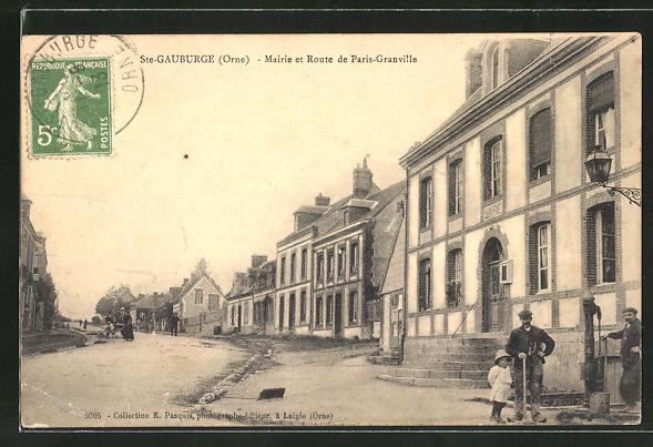 AK Ste-Gauburge / Orne, Mairie et Route de Paris-Granville 0