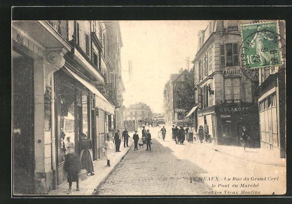 AK Meaux, La Rue du Grand Cerf et le Pont du Marché 0