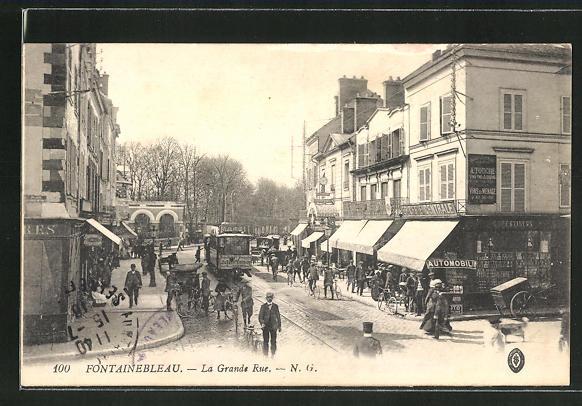 AK Fontainebleau, La Grand Rue, Strassenbahn 0