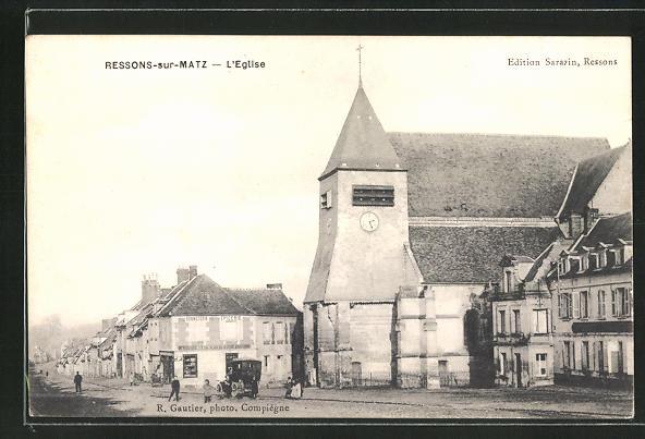 AK Ressons-sur-Matz, L'Eglise, Strassenpartie bei der Kirche