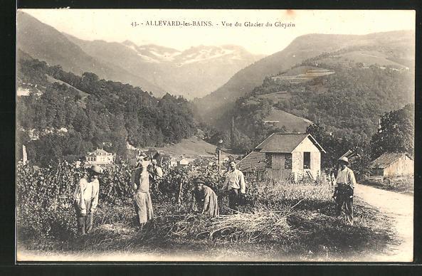 AK Allevard-les-Bains, Vue du Glacier du Gleyzin, Arbeit im Weinberg 0