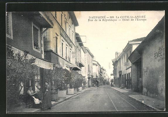 AK Cote-St-André, Hotel de l'Europe, Rue de la République 0