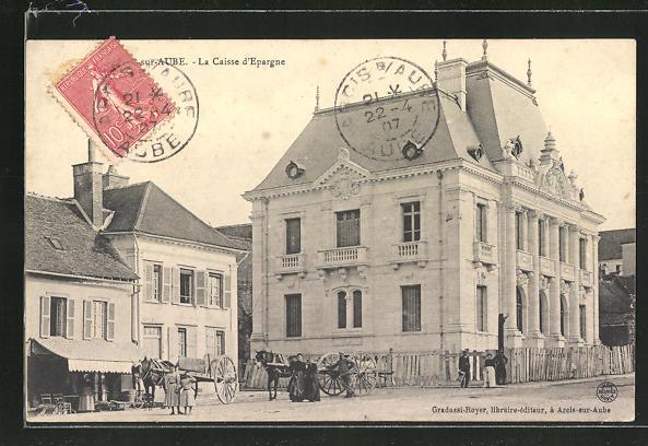 AK Arcis-sur-Aube, La Caisse d'Epargne 0