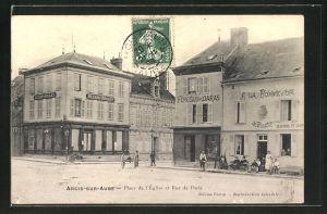 AK Arcis-sur-Aube, Place de l'Église et Rue de Paris