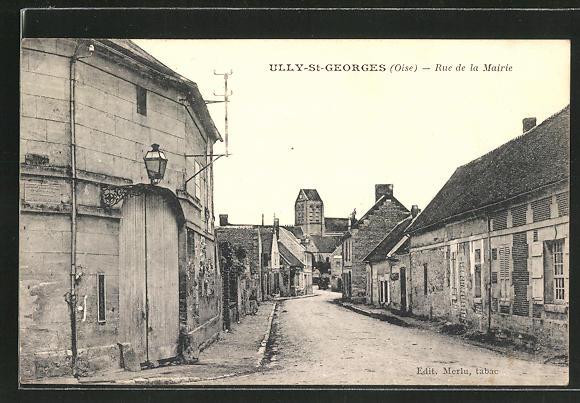 AK Ully-St-Georges, Rue de la Mairie 0
