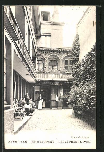 AK Abbeville, Hotel de France, Rue de l'Hotel-de-Ville 0