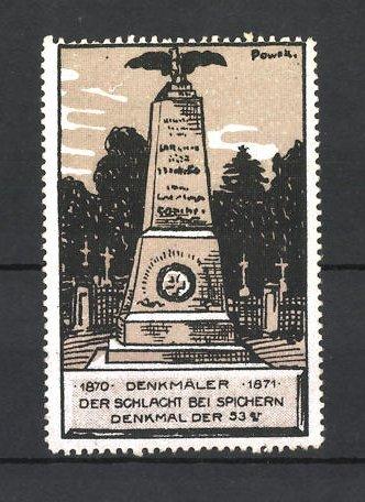 Künstler-Reklamemarke Erich Powell, Reichseinigungskriege 1870 / 1871, Schlacht bei Spichern, Denkmal der 53er